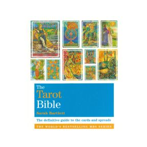 The Tarot Bible - Sarah Bartlett