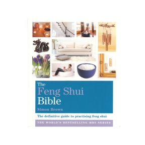 The Feng Shui Bible - Simon Brown