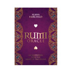 Rumi Oracle by Rassouli , Alana Fairchild