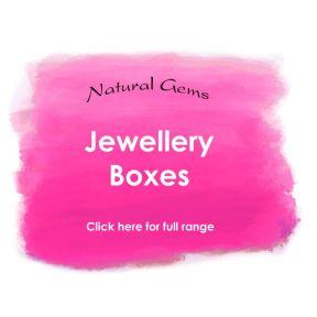 Jewellery Boxes - Natural Gems Range