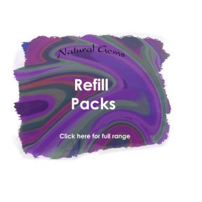 Refill Packs - Natural Gems Range