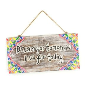 Dream For Tomorrow Plaque